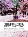 The Frightful Fifty, Part Two: 25 More Dreadful Singles
