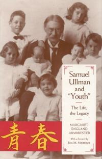 """Samuel Ullman and """"Youth"""""""