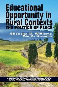 Educational Opportunity in Rural Contexts