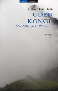 Uden konge - og andre noveller