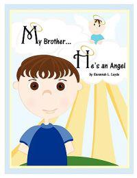 My Brother...He's an Angel