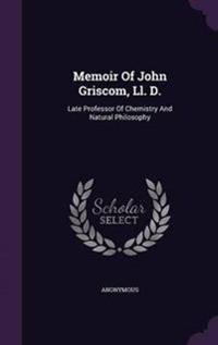 Memoir of John Griscom, LL. D.