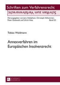 Annexverfahren Im Europaeischen Insolvenzrecht
