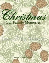 Christmas: Our Family Memories Diary;guest Book for Vaction Homes;guest Book for Parties in All Departments;christmas Journal in