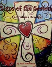 Signs of the Season: A Christmas Devotional