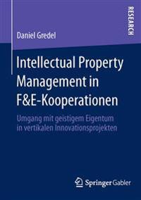 Intellectual Property Management in F&e-Kooperationen