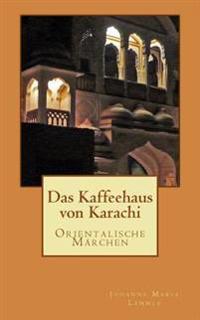 Das Kaffeehaus Von Karachi