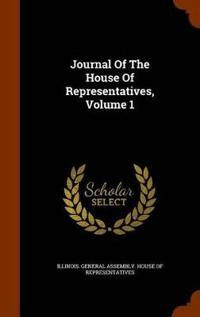 Journal of the House of Representatives, Volume 1