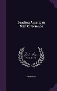Leading American Men of Science