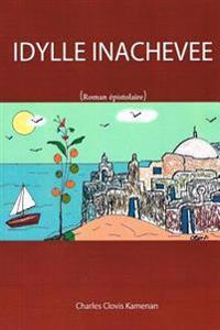 Idylle Inachevée