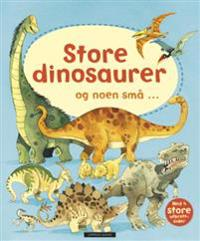 Store dinosaurer og noen små...
