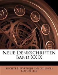 Neue Denkschriften der allgemeinen schweizerischen Gesellschaft für die gesammten Naturwissenschaften, Band XXIX