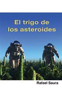 El Trigo de Los Asteroides