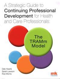 Strategic guide to continuing professional development for health and care