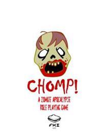 Chomp!: A Zombie Apocalypse Role Playing Game
