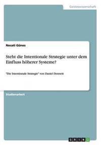 Steht Die Intentionale Strategie Unter Dem Einfluss Hoherer Systeme?