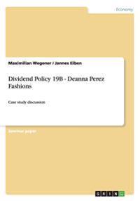 Dividend Policy 19b - Deanna Perez Fashions