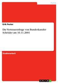 Die Vertrauensfrage Von Bundeskanzler Schroder Am 16.11.2001