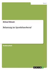 Belastung Im Sportlehrerberuf