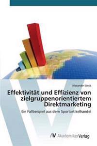 Effektivitat Und Effizienz Von Zielgruppenorientiertem Direktmarketing