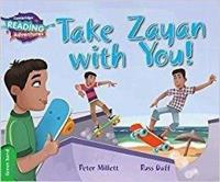 Take Zayan With You!