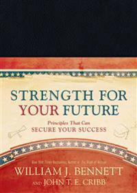 Strength for Your Future: Principles That Can Secure Your Success