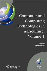Computer and Computing Technologies in Agriculture, Volume I