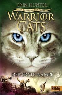 Warrior Cats Staffel 5/03. Der Ursprung der Clans. Der erste Kampf