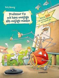 Professor Fix och hans omöjliga allt-möjligt-maskin