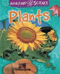 Amazing Science: Plants