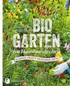 Biogarten Im Handumdrehen: 50 Einfache Projekte Fur Naturnahe Garten
