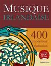 Musique Irlandaise - 400 Morceaux Traditionnels