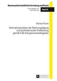 Informationsfunktion Der Rechnungslegung Und Buchhalterischen Entflechtung Gemae 6b Energiewirtschaftsgesetz