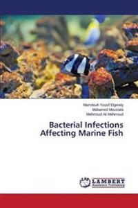 Bacterial Infections Affecting Marine Fish