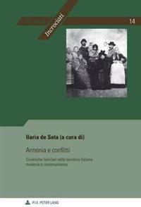 Armonia E Conflitti: Dinamiche Familiari Nella Narrativa Italiana Moderna E Contemporanea