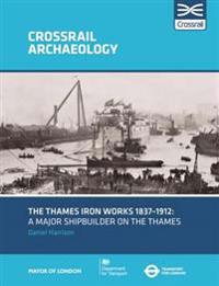 The Thames Iron Works 1837-1912