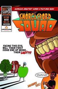 Smorgasbord Squad Vol. 1
