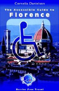 Accessible Guide To Florence, The