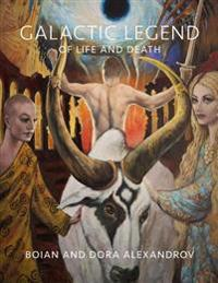 Galactic Legend of Life and Death