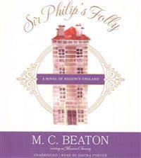 Sir Philip's Folly: A Novel of Regency England