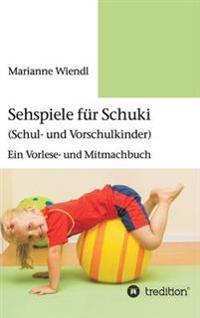 Sehspiele F r Schuki (Schul- Und Vorschulkinder)