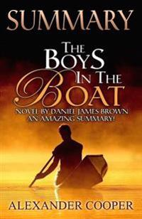 Summary - The Boys in the Boat: By Alexander Cooper