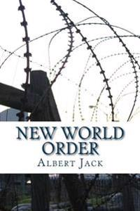 New World Order: The Bilderberg Conspiracy and the Last Man in London