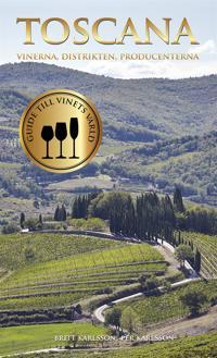 Guide till vinets värld: Toscana - Vinerna, distrikten, producenterna