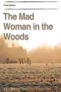 The Mad Woman in the Woods