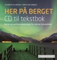 Her på berget; CD til tekstbok