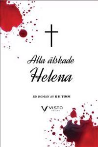 Alla älskade Helena