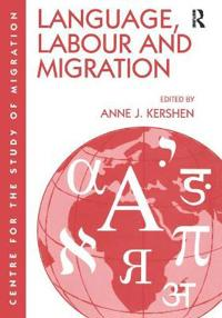 Language, Labour and Migration