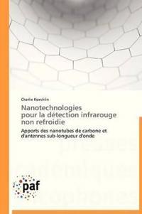 Nanotechnologies Pour La D�tection Infrarouge Non Refroidie