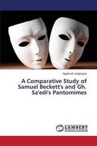 A Comparative Study of Samuel Beckett's and Gh. Sa'edi's Pantomimes